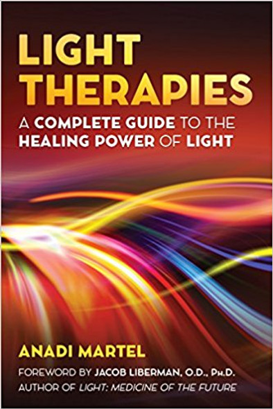 Light Therapies: A Complete Guide to the Healing Power of Light Cover