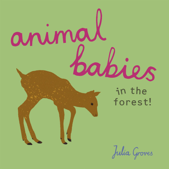 Animal Babies in the Forest! Cover