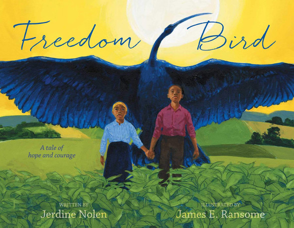 Freedom Bird: A Tale of Hope and Courage Cover