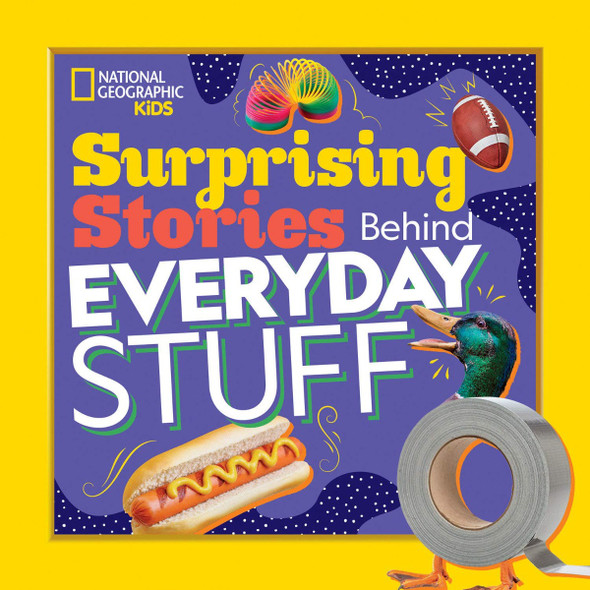 Surprising Stories Behind Everyday Stuff Cover