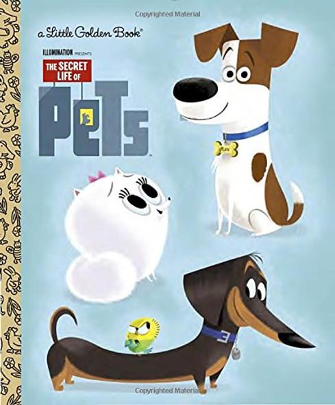 The Secret Life of Pets Little Golden Book (Secret Life of Pets) Cover