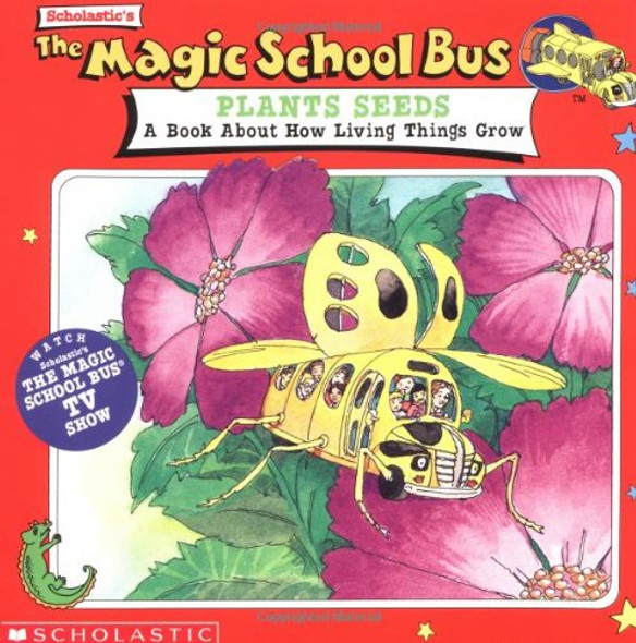 The Magic School Bus Plants Seeds: A Book about How Living Things Grow Cover