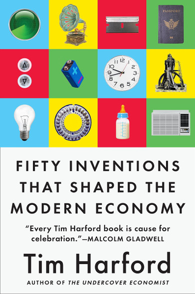 Fifty Inventions That Shaped the Modern Economy Cover