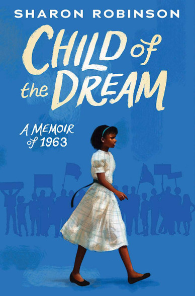 Child of the Dream (a Memoir of 1963) Cover