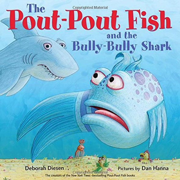 The Pout-Pout Fish and the Bully-Bully Shark Cover