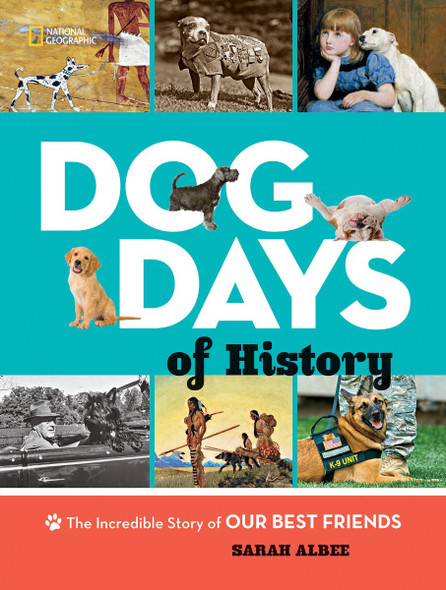 Dog Days of History: The Incredible Story of Our Best Friends Cover