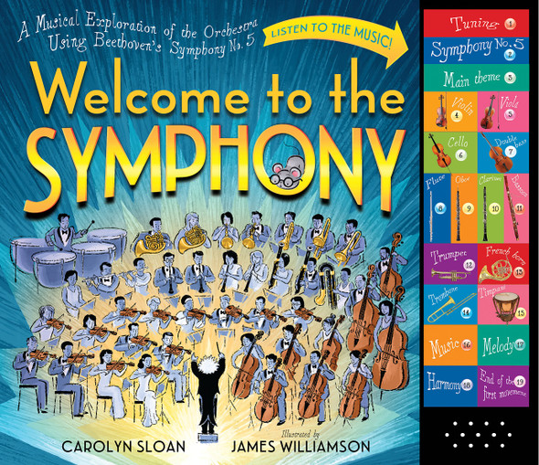 Welcome to the Symphony: A Musical Exploration of the Orchestra Using Beethoven's Symphony No. 5 Cover