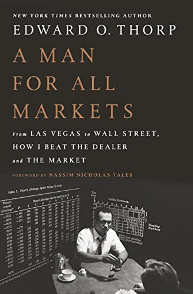 A Man for All Markets: From Las Vegas to Wall Street, How I Beat the Dealer and the Market Cover