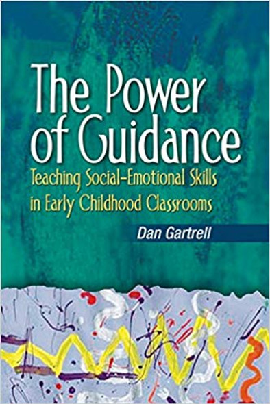 The Power of Guidance: Teaching Social-Emotional Skills in Early Childhood Classrooms Cover