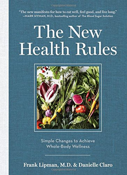 The New Health Rules: Simple Changes to Achieve Whole-Body Wellness Cover