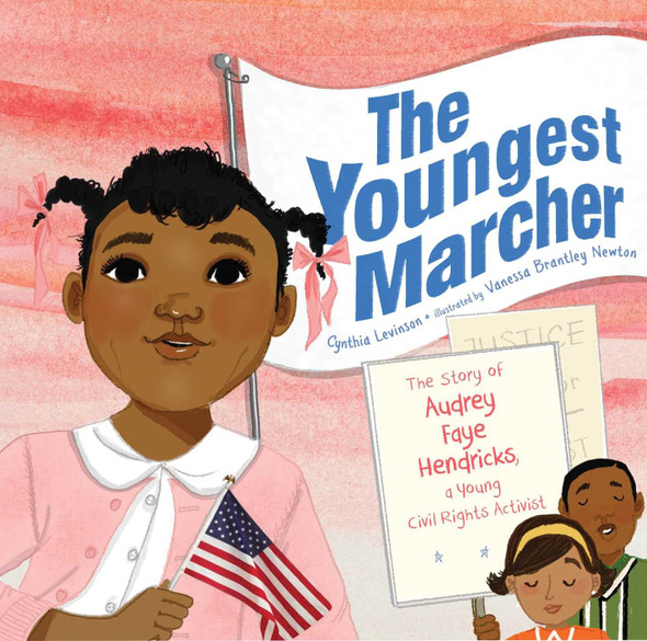 The Youngest Marcher: The Story of Audrey Faye Hendricks, a Young Civil Rights Activist Cover