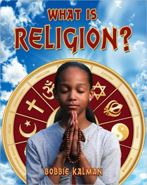 What Is Religion? (Our Multicultural World) Cover