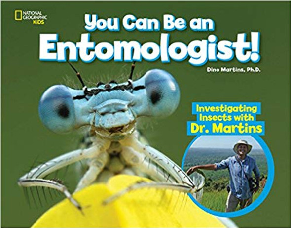 You Can Be an Entomologist: Investigating Insects with Dr. Martins ( You Can Be a ... ) Cover