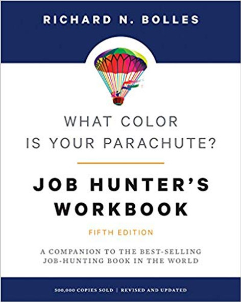 What Color Is Your Parachute? Job-Hunter's Workbook, Fifth Edition: A Companion to the Best-Selling Job-Hunting Book in the World Cover