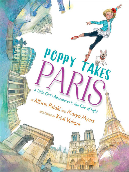 Poppy Takes Paris: A Little Girl's Adventures in the City of Light (Big City Adventures) Cover
