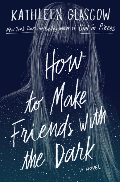 How to Make Friends with the Dark Cover
