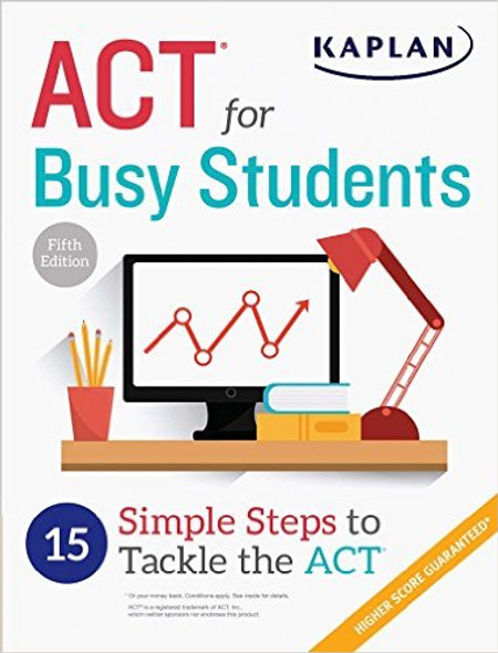 ACT for Busy Students: 15 Simple Steps to Tackle the ACT Cover