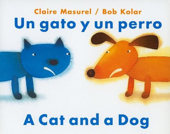Un Gato y un Perro/A Cat And Dog (English and Spanish Edition) Cover