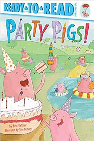 Party Pigs! (Ready-To-Reads) Cover