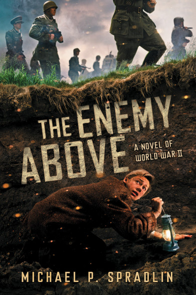 The Enemy Above: A Novel of World War II Cover