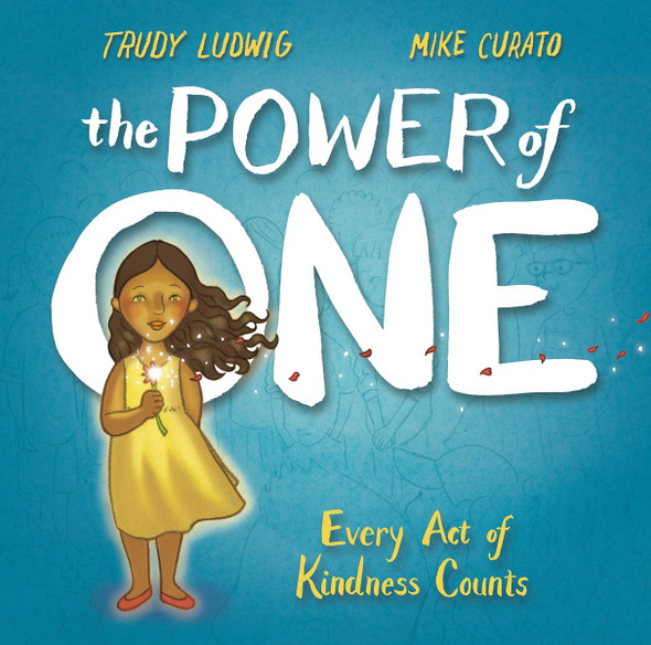 The Power of One: Every Act of Kindness Counts Cover