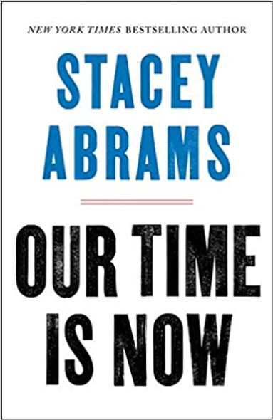 Our Time Is Now: Power, Purpose, and the Fight for a Fair America Cover