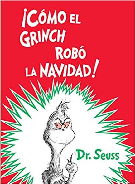 C—mo El Grinch Rob— La Navidad! (How the Grinch Stole Christmas Spanish Edition) Cover