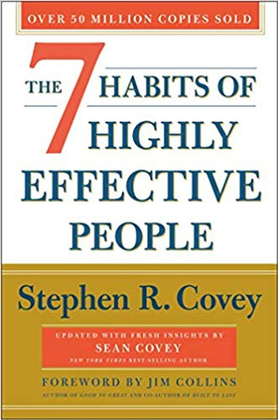 The 7 Habits of Highly Effective People: Revised and Updated: Powerful Lessons in Personal Change (Anniversary) Cover