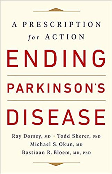Ending Parkinson's Disease: A Prescription for Action Cover
