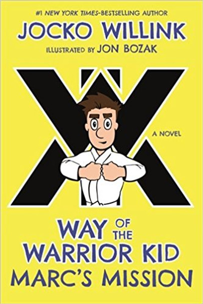 Marc's Mission: Way of the Warrior Kid (a Novel) ( Way of the Warrior Kid #2 ) Cover