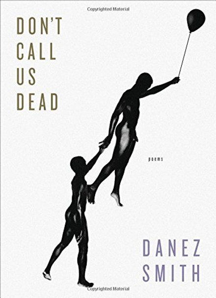Don't Call Us Dead: Poems Cover