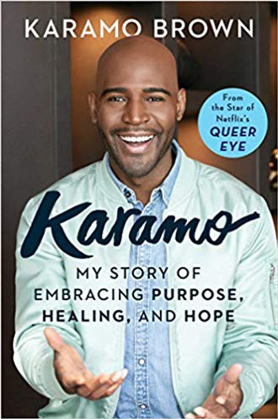 Karamo: My Story of Embracing Purpose, Healing, and Hope Cover