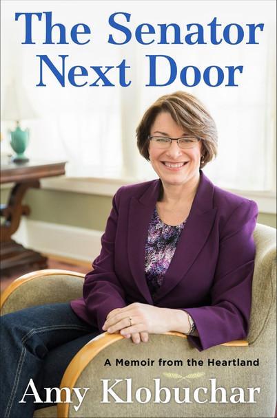 The Senator Next Door: A Memoir from the Heartland Cover