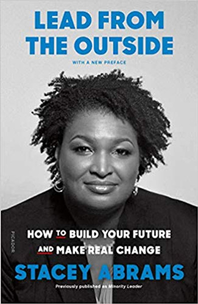 Lead from the Outside: How to Build Your Future and Make Real Change Cover
