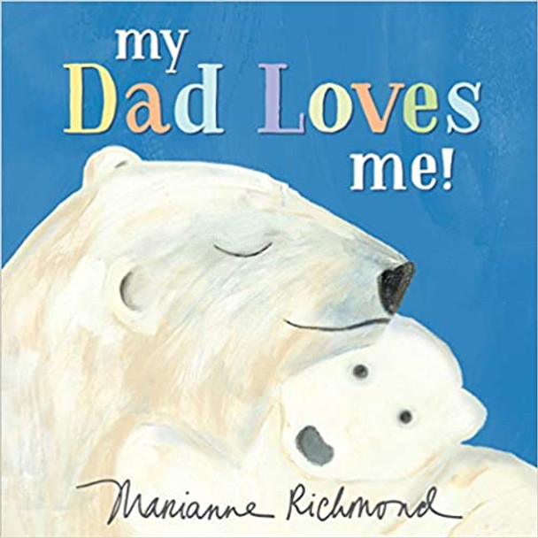 My Dad Loves Me! Cover