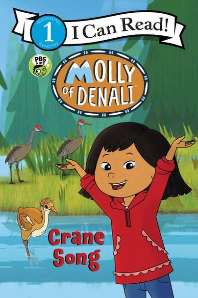 Molly of Denali: Crane Song (I Can Read Level 1) Cover