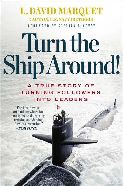 Turn the Ship Around!: A True Story of Turning Followers into Leaders Cover