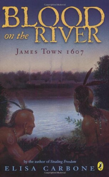 Blood on the River: James Town 1607 Cover