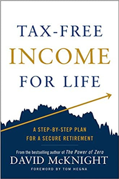 Tax-Free Income for Life: A Step-By-Step Plan for a Secure Retirement Cover