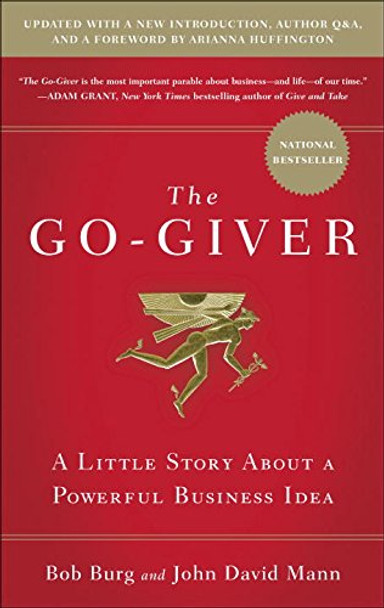 The Go-Giver, Expanded Edition: A Little Story about a Powerful Business Idea Cover