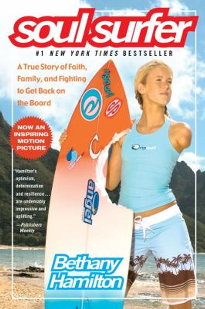 Soul Surfer: A True Story of Faith, Family, and Fighting to Get Back on the Board Cover