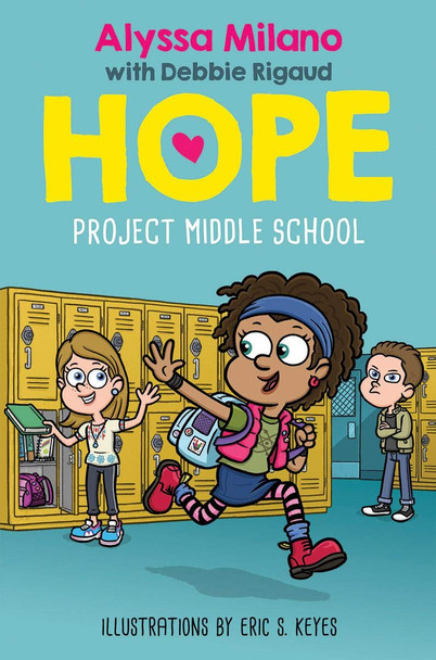 Project Middle School (Alyssa Milano's Hope #1) Cover