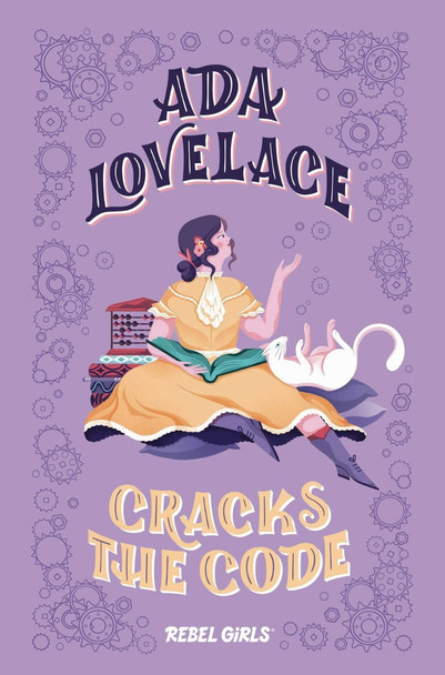 Ada Lovelace Cracks the Code (A Good Night Stories for Rebel Girls Chapter Book) Cover