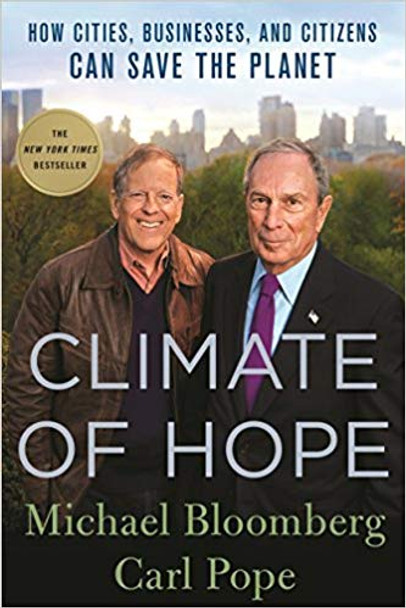 Climate of Hope: How Cities, Businesses, and Citizens Can Save the Planet Cover