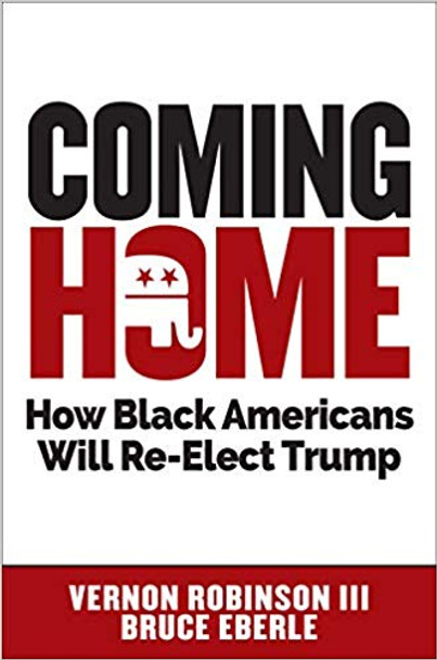 Coming Home: How Black Americans Will Re-Elect Trump Cover
