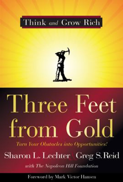 Three Feet from Gold: Turn Your Obstacles in Opportunities Cover