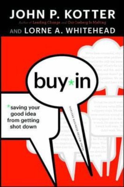 Buy-in: Saving Your Good Idea from Getting Shot Down Cover