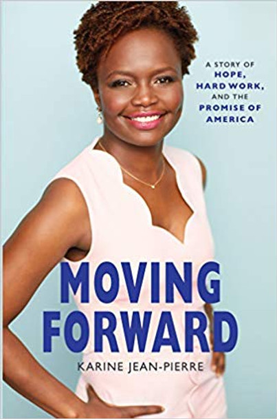 Moving Forward: A Story of Hope, Hard Work, and the Promise of America Cover