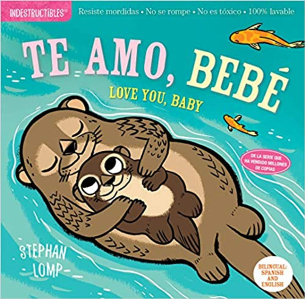 Indestructibles: Te amo, bebŽ / Love You, Baby (Spanish and English Edition) Cover