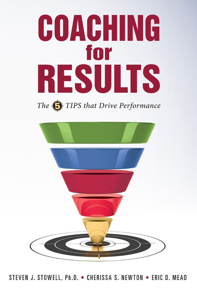 Coaching for Results: The 5 TIPS that Drive Performance Cover